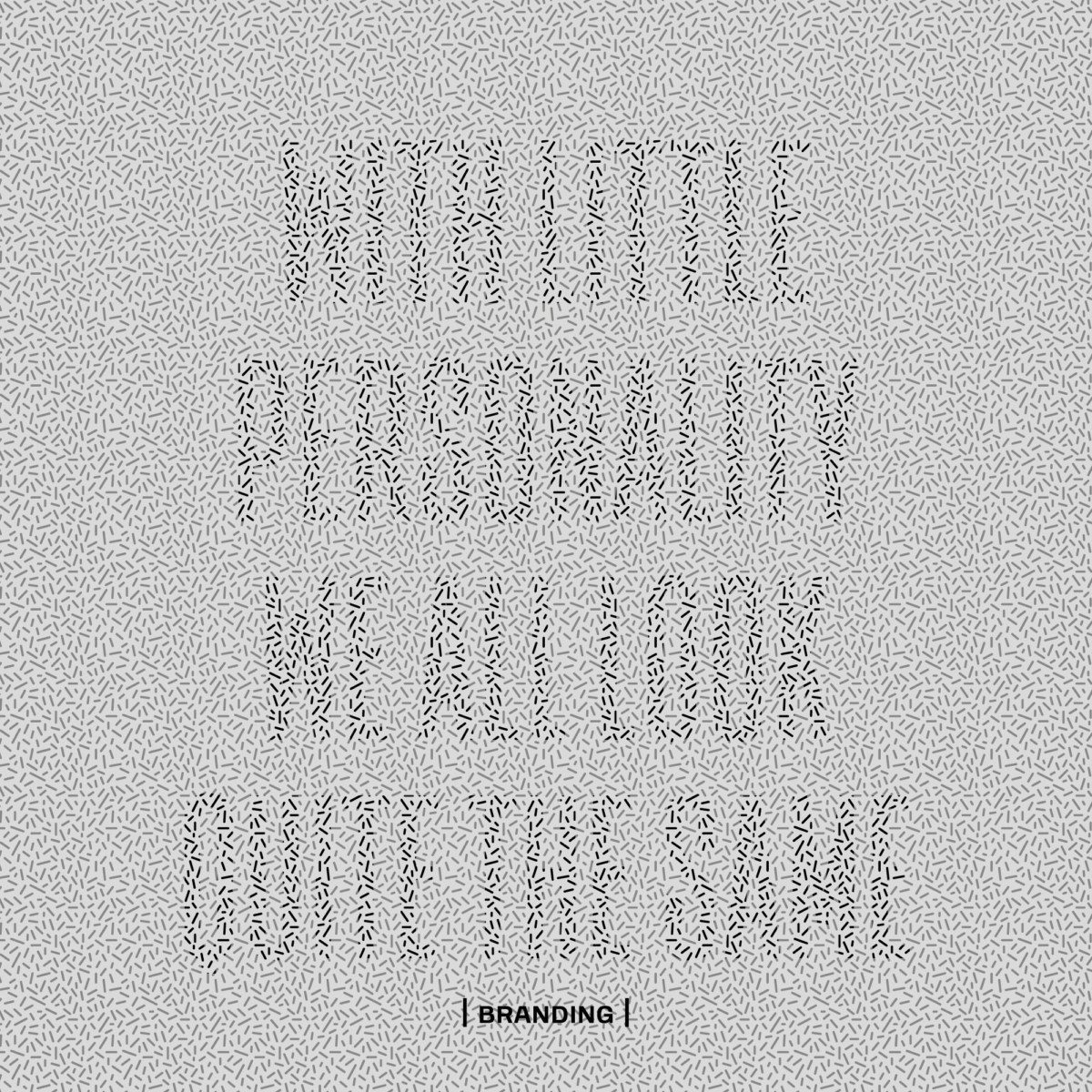 With Little Personality We All Look Quite The Same